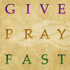 When You Give, When You Pray, When You Fast