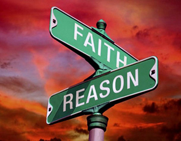 Thoughts on the Intersection of Faith and Reason - A Faith-Full Life